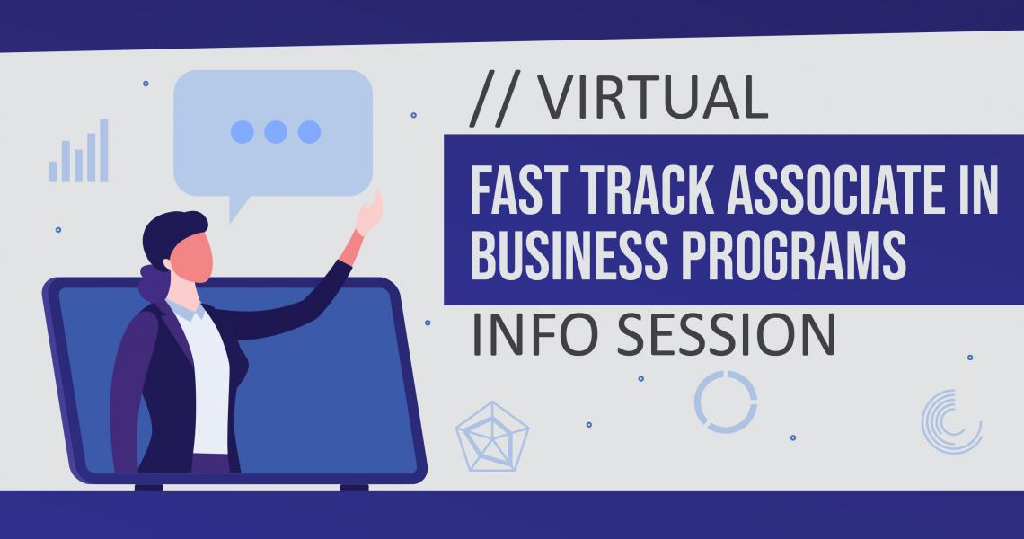 Fast Track Business Programs- Virtual Information Session Image