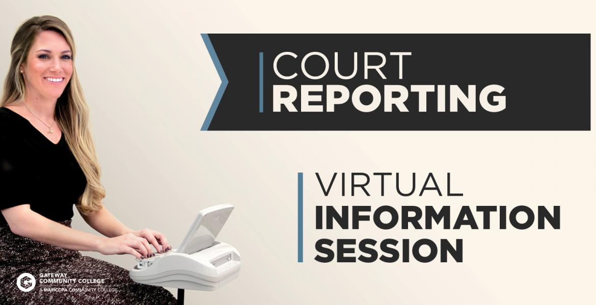 Court Reporting Information Session