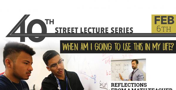 40th St. Lecture Series Feb 2020