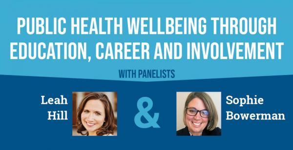 Public Health Wellbeing Through Education, Career and Involvement